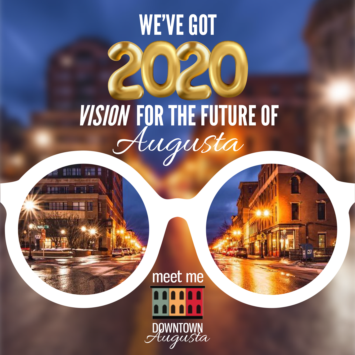 2020 Vision for Augusta Maine